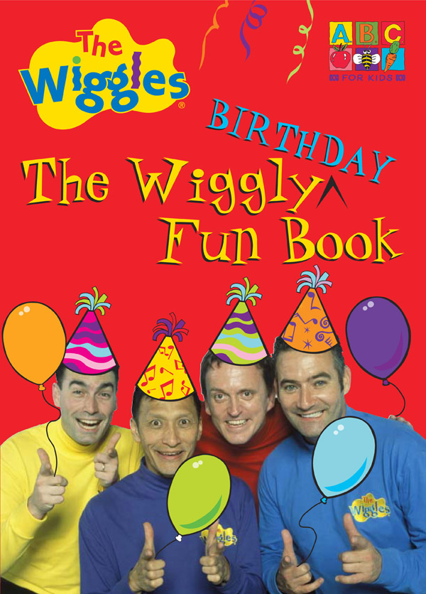 The Wiggles: The Wiggly Fun Birthday Book by Wiggles The image