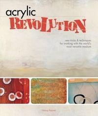 Acrylic Revolution by Nancy Reyner image