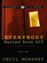 Everybody Wanted Room 623 by Cecil Murphey image