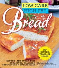 Low Carb High Fat Bread by Mariann Andersson
