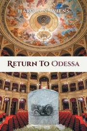 Return to Odessa by Harold N Wiens image