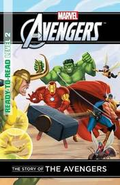 Marvel Ready to Read Level 2 - The Story of the Avengers