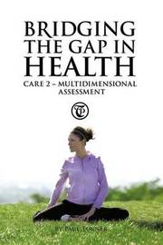 Bridging the Gap in Health Care 2 by Paul Turner