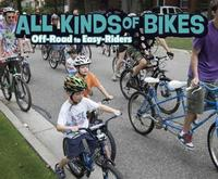 All Kinds of Bikes by Lisa J Amstutz image