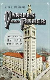 Daniels and Fisher by Mark Barnhouse