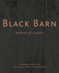 Black Barn by Gregory O'Brien