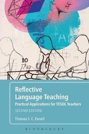 Reflective Language Teaching by Thomas S.C. Farrell