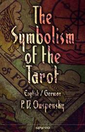 The Symbolism of the Tarot. English - German by P.D. Ouspensky
