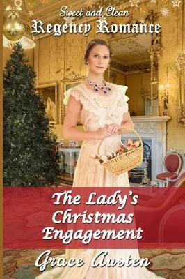 The Lady's Christmas Engagement by Grace Austen