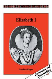 Elizabeth I by Geoffrey Regan