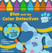 Blue and the Color Detectives by Liza Alexander image