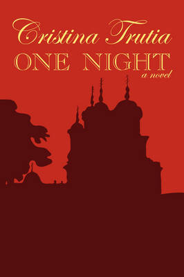 One Night by CRISTINA TRUTIA