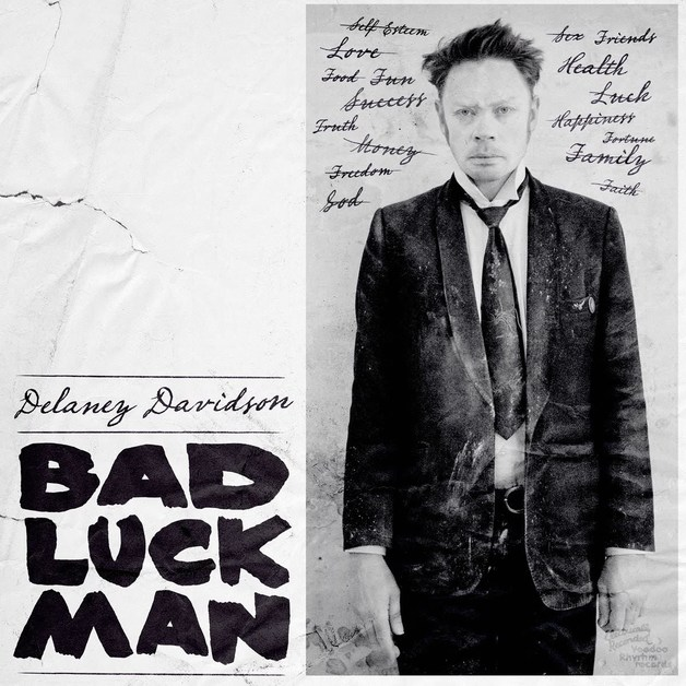 Bad Luck Man by Delaney Davidson