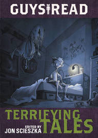 Guys Read: Terrifying Tales by Jon Scieszka