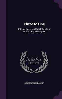 Three to One by George Webbe Dasent