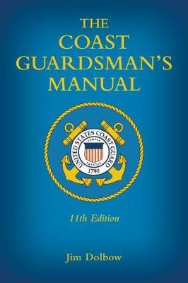 The Coast Guardsman's Manual by Jim Dolbow image