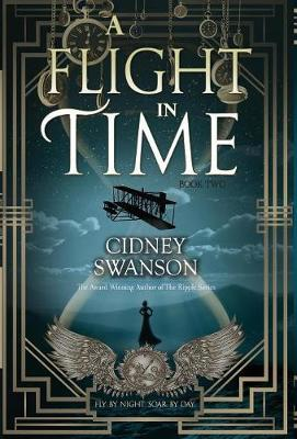 A Flight in Time by Cidney Swanson image