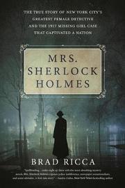 Mrs. Sherlock Holmes by Brad Ricca image