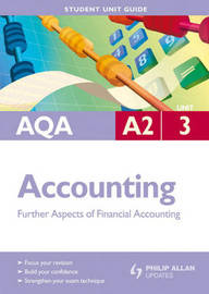 AQA A2 Accounting: Unit 3 by Ian Harrison image