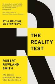 The Reality Test by Robert Rowland Smith
