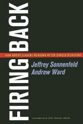 Firing Back by Jeffrey Sonnenfeld