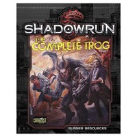 Shadowrun RPG: The Complete Trog