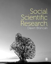 Social Scientific Research by Dawn Brancati