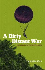 A Dirty Distant War by E.M. Nathanson image