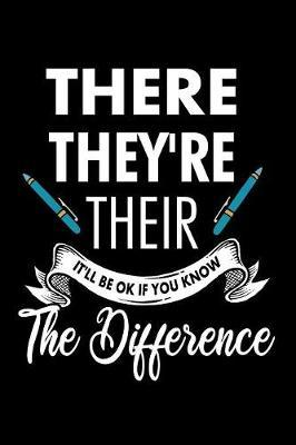 There They're Their It'll Be Ok If You Know The Difference by Tsexpressive Publishing image