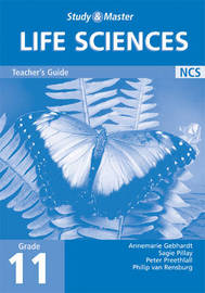 Study and Master Life Sciences Grade 11 Teacher's Book by Annemarie Gebhardt image