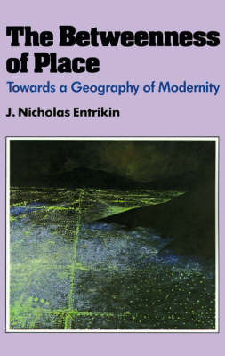 The Betweenness of Place by J.Nicholas Entrikin image