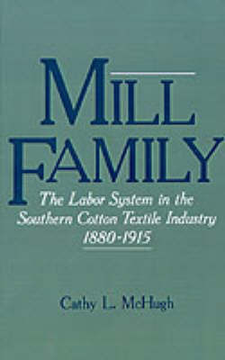Mill Family by Cathy L. McHugh