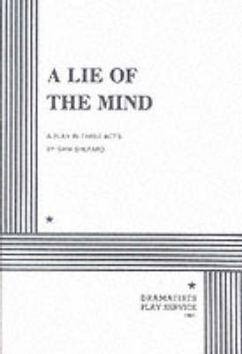 A Lie of the Mind by Sam Shepard