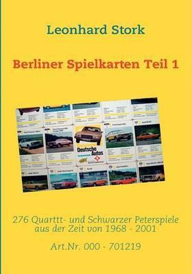 Berliner Spielkarten Teil 1 by Leonhard Stork