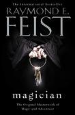 Magician by Raymond E Feist