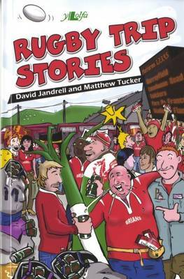 Rugby Trip Stories by David Jandrell