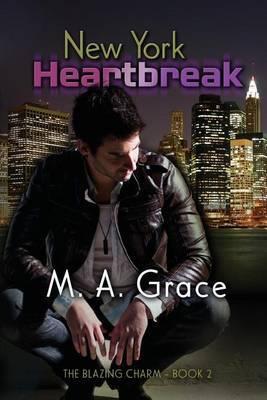 New York Heartbreak by M A Grace