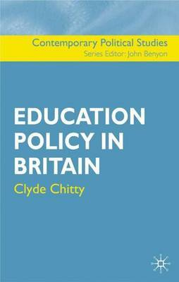 Education Policy in Britain by Clyde Chitty image