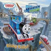 Risky Rails! by W. Awdry