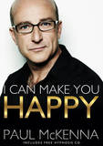 I Can Make You Happy (Book + CD) by Paul McKenna