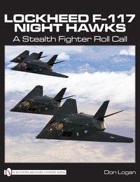 Lockheed F-117 Night Hawks by Don Logan