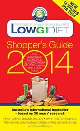 Low GI Diet Shopper's Guide 2014: The Authoritative Source of Glycemic Index Values for More Than 1,000 Foods by Dr. Jennie Brand-Miller, M.D.