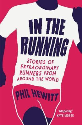 In the Running by Phil Hewitt