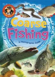 Nature Detective: Coarse Fishing by Martin Ford