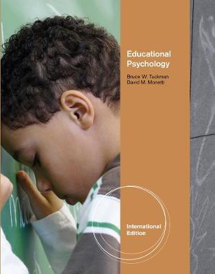 Educational Psychology, International Edition by Bruce Tuckman