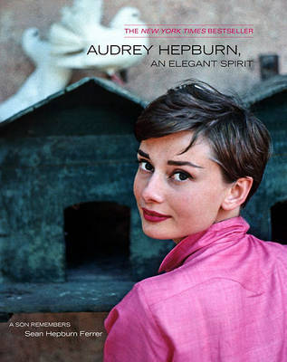 Audrey Hepburn, an Elegant Spirit by Sean Hepburn Ferrer image