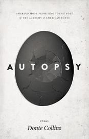 Autopsy by Donte Collins