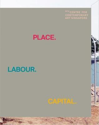 Place.Labour.Capital. by Anca Rujoiu