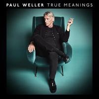 True Meanings (Deluxe Cd ) by Paul Weller