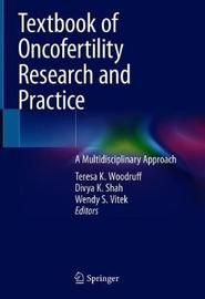 Textbook of Oncofertility Research and Practice